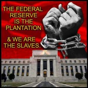 federal reserve slavery